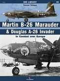 04 - Martin B-26 Marauder & Douglas A-26 Invader in Combat over Europe