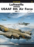 19 - Luftwaffe versus USAAF 8th Air Force vol. I